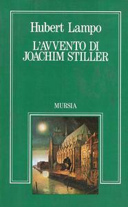 Libro L' avvento di Joachim Stiller J. Lampo