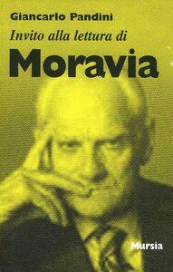 Libro Invito alla lettura di Alberto Moravia Giancarlo Pandini