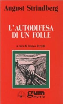 L' autodifesa di un folle - August Strindberg - copertina