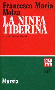 Libro La ninfa Tiberina Francesco M. Molza