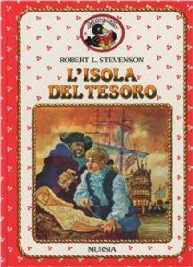 Foto Cover di L' isola del tesoro, Libro di Robert L. Stevenson, edito da Ugo Mursia Editore