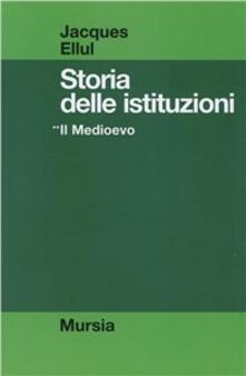 Premioquesti.it Storia delle istituzioni. Vol. 2: Il Medioevo. Image