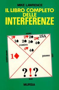 Libro Il libro completo delle interferenze Mike Lawrence