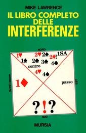 Il libro completo delle interferenze