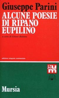 Alcune poesie di Ripano Eupilino - Parini Giuseppe - wuz.it