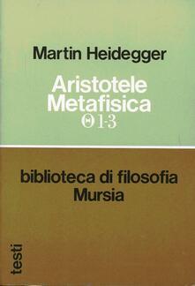 Writersfactory.it Aristotele. Metafisica (1-3). Sull'essenza e la realtà della forza Image