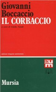 Foto Cover di Il corbaccio, Libro di Giovanni Boccaccio, edito da Ugo Mursia Editore