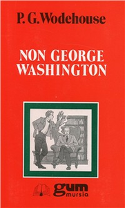 Libro Non George Washington Pelham G. Wodehouse