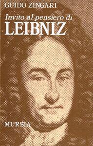Libro Invito al pensiero di Leibniz Guido Zingari