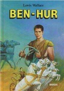 Foto Cover di Ben Hur, Libro di Lewis Wallace, edito da Ugo Mursia Editore