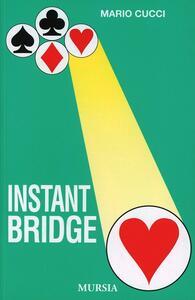 Instant bridge