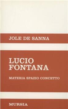 Rallydeicolliscaligeri.it Lucio Fontana. Materia, spazio, concetto Image