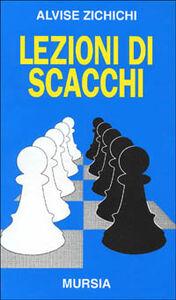 Libro Lezioni di scacchi Alvise Zichichi