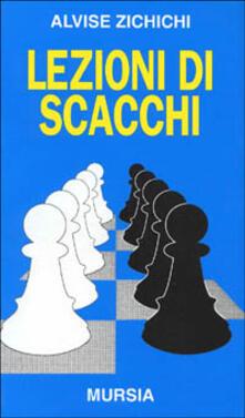 Lezioni di scacchi - Alvise Zichichi - copertina