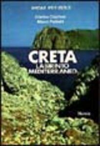Libro L' isola di Creta. Labirinto mediterraneo Cristina Coglitore , Mauro Pedretti