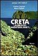 L' isola di Creta. Labirinto mediterraneo
