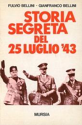 Storia segreta del 25 luglio '43