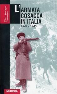 L' armata cosacca in Italia (1944-1945)