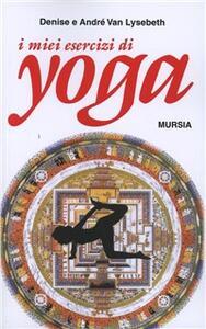 I miei esercizi yoga