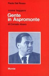 Come leggere «Gente in Aspromonte» di Corrado Alvaro