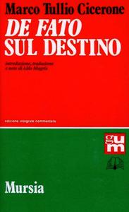 Libro De fato-Sul destino M. Tullio Cicerone