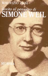 Libro Invito al pensiero di Simone Weil Maurizio Zani