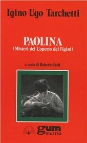 Paolina. Misteri del Coperto dei Figini