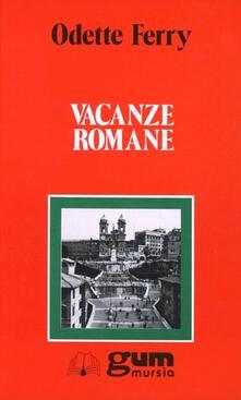 Vacanze romane - Odette Ferry - copertina