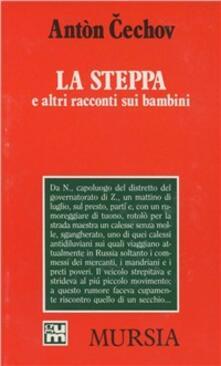 La steppa e altri racconti sui bambini - Anton Cechov - copertina