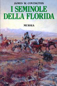 Libro I Seminole della Florida James W. Covington