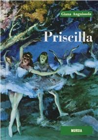 Priscilla - Anguissola Giana - wuz.it