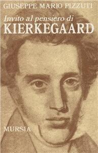 Invito al pensiero di Kierkegaard