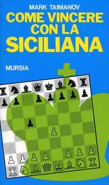 Come vincere con la siciliana - Mark Taimanov - copertina