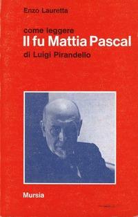Il Il fu Mattia Pascal - Pirandello Luigi - wuz.it