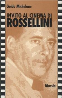 Invito al cinema di Rossellini - Guido Michelone - copertina