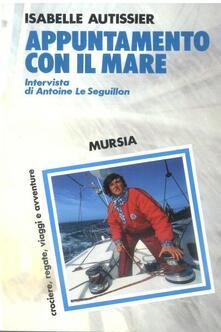 Appuntamento con il mare - Isabelle Autissier - copertina