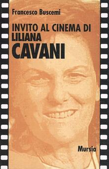 Invito al cinema di Liliana Cavani - Francesco Buscemi - copertina