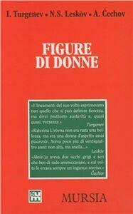 Foto Cover di Figure di donne, Libro di AA.VV edito da Ugo Mursia Editore