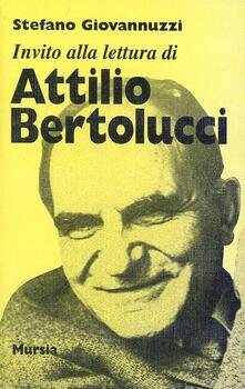 Invito alla lettura di Attilio Bertolucci - Stefano Giovannuzzi - copertina