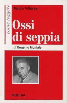 Winniearcher.com Come leggere «Ossi di seppia» di Eugenio Montale Image