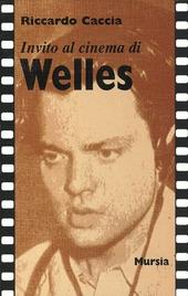 Invito al cinema di Welles