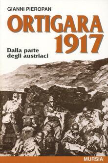 Mercatinidinataletorino.it Ortigara 1917. Dalla parte degli austriaci Image