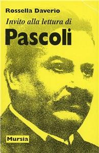 Libro Invito alla lettura di Giovanni Pascoli Rossella Daverio