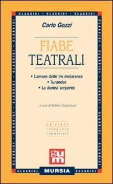 Lpgcsostenible.es Fiabe teatrali: L'amore delle tre melarance-Turandot-La donna serpente Image