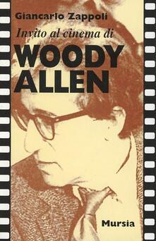 Invito al cinema di Woody Allen - Giancarlo Zappoli - copertina