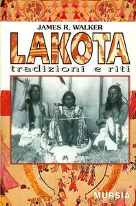 Lakota. Tradizioni e riti