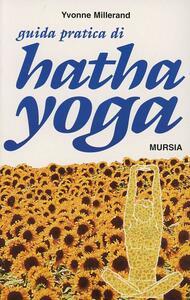 Guida pratica di Hata-Yoga