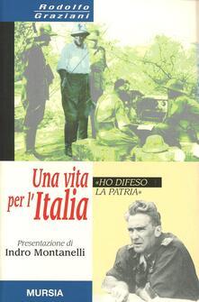 Una vita per lItalia. «Ho difeso la patria».pdf