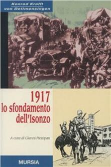 Ristorantezintonio.it 1917: lo sfondamento dell'Isonzo Image