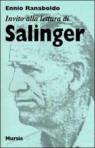 Libro Invito alla lettura di Salinger Ennio Ranaboldo